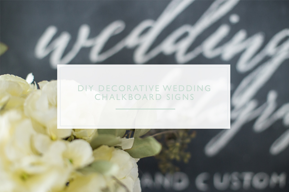 DIY Wedding Chalkboard Sign